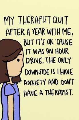 3 my therapist quit